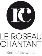 ROSEAU CHANTANT